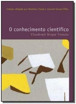 Livro - O conhecimento cientifico -