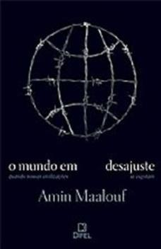 Livro - O mundo em desajuste -