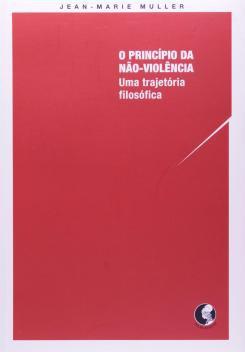 Livro - O princípio da não violência -