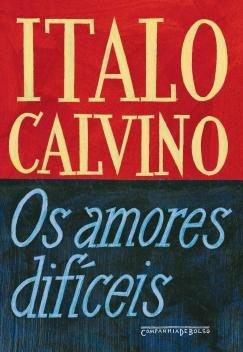 Livro - Os amores difíceis -