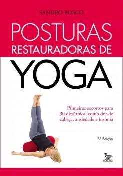 Livro - Posturas restauradoras de yoga -