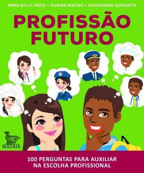 Livro - Profissão futuro -