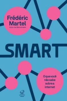 Livro - Smart: O que você não sabe sobre a internet -