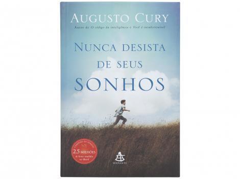 Nunca Desista dos Seus Sonhos Augusto Cury - Sextante Livro