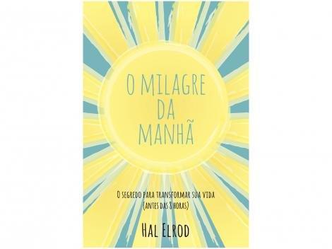 O Milagre da Manhã Hal Elrod - Edição Econômica