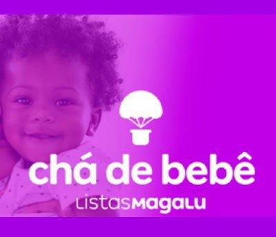 Lista Chá de Bebê, só no Magalu!